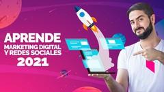 Imágen de Aprende Marketing Online y Redes Sociales desde cero (2021)