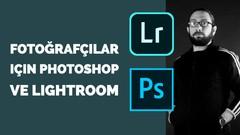 Photoshop ve Lightroom ile Fotoğraf Düzenlemeyi Öğreniyoruz.
