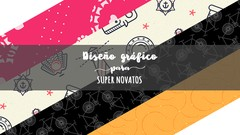 Imágen de Diseño gráfico para SUPER NOVATOS