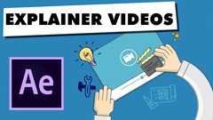 Learn how to create your own amazing Explainer Videos using Adobe After Effects