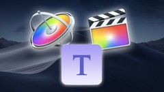 New for 2019 - Build & Animate a 3D title ready for Final Cut X as a Preset using Apple Motion 5 -