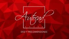 Curso AutoCAD intensivo, de cero a profesional en 2D y 3D