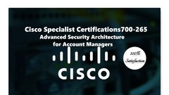 700-265 Advanced Security Architecture for Account Managers
