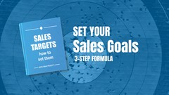 3 Steps to Setting Realistic Sales Goals for the Year