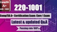 220-1001 CompTIA A+ Certification Exam: Core 1 Exam