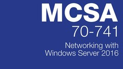 70-741: MCSA Windows Server 2016 Practice Exam