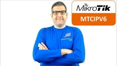 Understand how to apply IPv6 on MikroTik networks and be ready for the MTCIPv6E exam