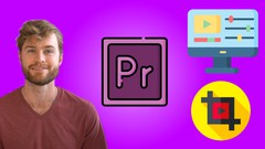 Premiere Pro Mastery Course: Learn Premiere Pro by Creating - UdemyFreebies.com