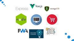 (MEVN Stack) build a PWA & Machine Learning E-Commerce APP - UdemyFreebies.com