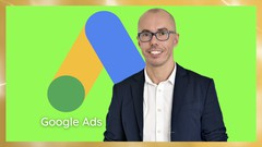 BEST of GOOGLE ADS 2021: Set Up Google Search Campaign Today - UdemyFreebies.com
