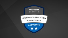 SC-400: Microsoft Information Protection Administrator  2021