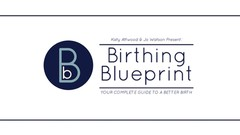 Your Guide To A Better Birth