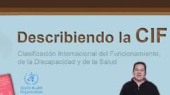 Guía para describir y aplicar la Clasificación Internacional del Funcionamiento, de la Discapacidad …