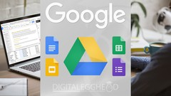 The most complete course on Google Drive, Docs, Sheets, Slides and Forms. No prior knowledge …