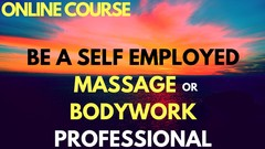 Be a Self Employed Massage or Bodywork Professional