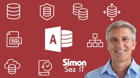 Ultimate Microsoft Access 2016 Course - Beginner to Expert