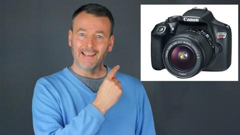 Photography - Canon EOS 1300D / REBEL T6 Camera User Course