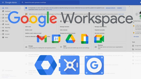 Google Workspace (G Suite) Admin - The Complete Course