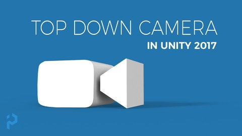 Netcurso-unity-2017-create-a-top-down-camera-with-editor-tools