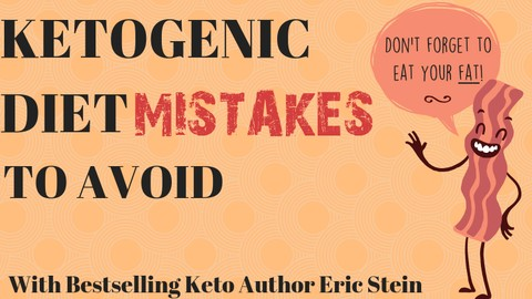 Ketogenic Diet Mistakes to Avoid For Weight Loss