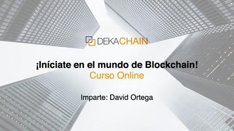 Curso Introducción a Blockchain, criptomonedas y Ethereum