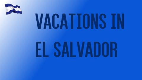 Netcurso-unit-5-vacations-in-el-salvador-q