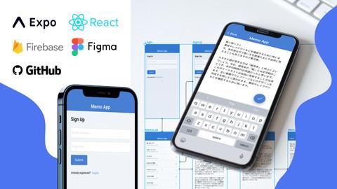 2021年版 React Native, Firebase, Expo でアプリ開発をゼロから始めよう!