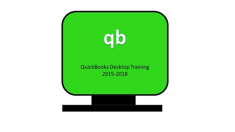 Total QuickBooks Master Class (Including '16, '17, and '18)
