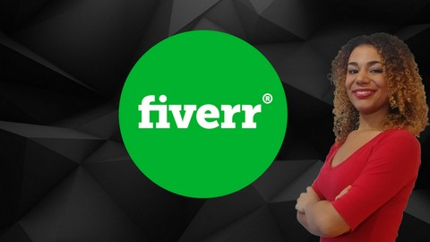 Fiverr: Start Freelancing & Become a Top Rated Fiverr Seller