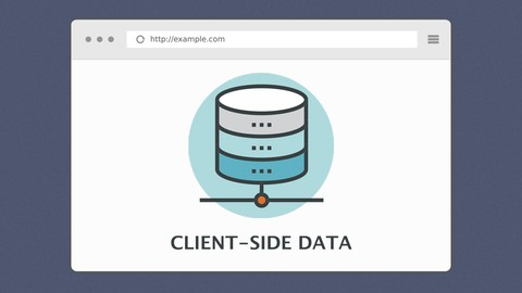 Client-Side Data Storage Ultimate Guide