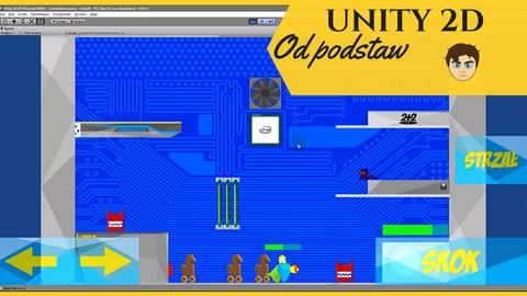 Unity 3D – Stwórz platformową grę 2D i opanuj budowanie UI