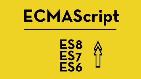 ES6, ES7 & ES8, TIME to update your JavaScript / ECMAScript!