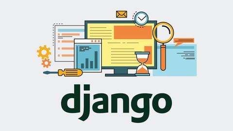 Django 2.2 & Python The Ultimate Web Development Bootcamp