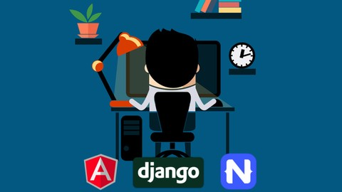 Angular & Django Full Stack: web, backend API, mobile apps