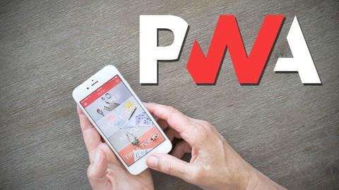 Curso de Apps Web Progresivas PWA y Responsive + Angular PWA