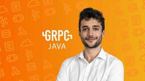 gRPC [Java] Master Class: Build Modern API & Micro services