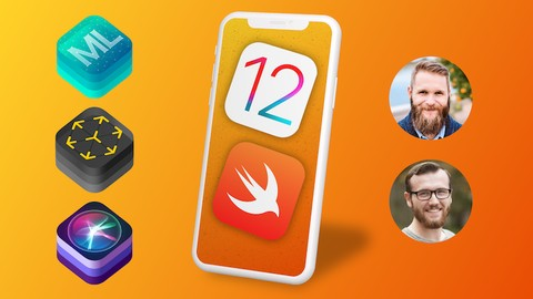 iOS 12: Learn to Code & Build Real iOS Apps