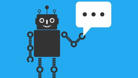 Applied Deep Learning: Build a Chatbot - Theory, Application