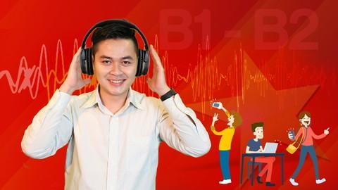 Vietnamese Listening for Intermediate Level (B1 & B2)