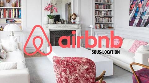Free Real Estate Investing Tutorial - Se lancer dans la Sous-location sur Airbnb