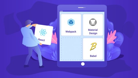 Learn ReactJS with Webpack 4, Babel 7, and Material Design