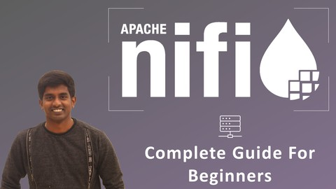 Apache NiFi - A Complete Guide | Big DataFlow | HDF & CDF