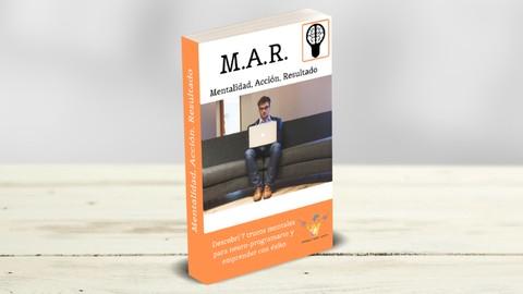 Free Entrepreneurship Fundamentals Tutorial - M.A.R: Mentalidad, Acción, Resultado