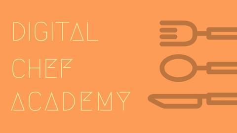 Digital Chef Academy: Create Profitable Cooking Videos