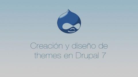 Creación y diseño de themes en Drupal 7