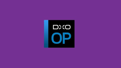Kurs DxO optics pro  - edycja zdjęć