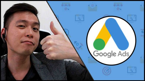 Google Ads(AdWords)/PPC Advertising Course - Google Ads 2021