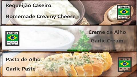 Brazilian Food - Requeijão caseiro, Creme e Pasta de Alho
