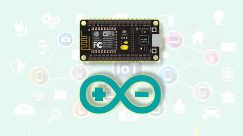 Internet of Things (IoT) with Arduino Programming & ESP8266