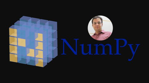 The Complete NumPy course For Data Science : Hands-on NumPy